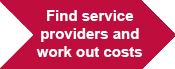 Find service providers and work out costs