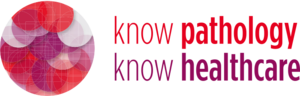 Know Pathology Know Healthcare